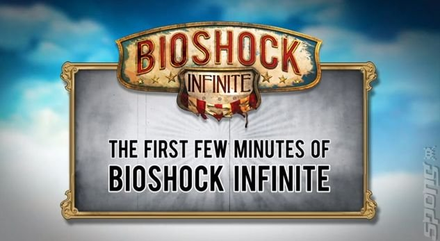 Spoiler Warning News: First 5 Minutes of Bioshock Infinite Here